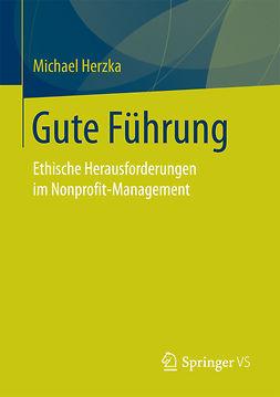 Herzka, Michael - Gute Führung, ebook