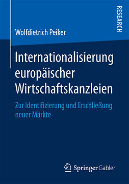 Peiker, Wolfdietrich - Internationalisierung europäischer Wirtschaftskanzleien, ebook