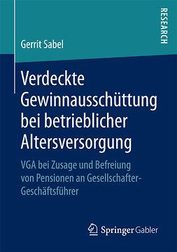Sabel, Gerrit - Verdeckte Gewinnausschüttung bei betrieblicher Altersversorgung, e-kirja
