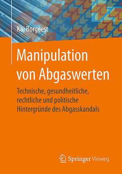 Borgeest, Kai - Manipulation von Abgaswerten, ebook