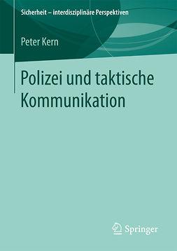 Kern, Peter - Polizei und taktische Kommunikation, ebook