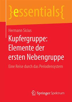 Sicius, Hermann - Kupfergruppe: Elemente der ersten Nebengruppe, ebook