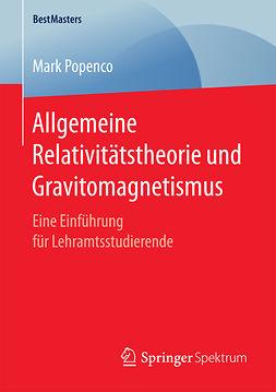 Popenco, Mark - Allgemeine Relativitätstheorie und Gravitomagnetismus, ebook