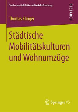 Klinger, Thomas - Städtische Mobilitätskulturen und Wohnumzüge, ebook