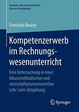 Bouley, Franziska - Kompetenzerwerb im Rechnungswesenunterricht, e-bok