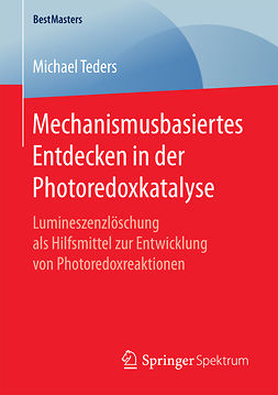 Teders, Michael - Mechanismusbasiertes Entdecken in der Photoredoxkatalyse, ebook