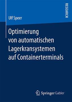 Speer, Ulf - Optimierung von automatischen Lagerkransystemen auf Containerterminals, ebook