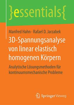Hahn, Manfred - 3D-Spannungsanalyse von linear elastisch homogenen Körpern, ebook