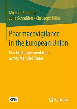Kaeding, Michael - Pharmacovigilance in the European Union, ebook