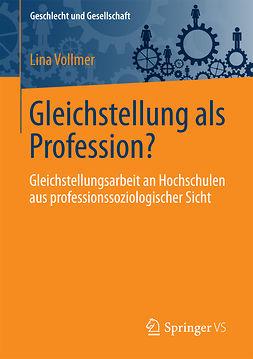 Vollmer, Lina - Gleichstellung als Profession?, ebook
