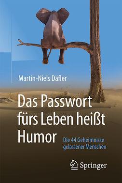 Däfler, Martin-Niels - Das Passwort fürs Leben heißt Humor, ebook