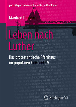 Tiemann, Manfred - Leben nach Luther, ebook
