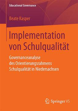 Kasper, Beate - Implementation von Schulqualität, ebook