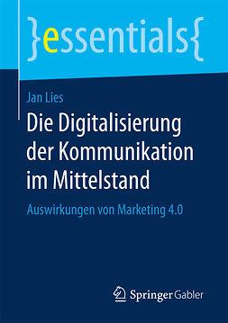 Lies, Jan - Die Digitalisierung der Kommunikation im Mittelstand, ebook