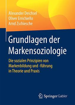 Deichsel, Alexander - Grundlagen der Markensoziologie, e-kirja
