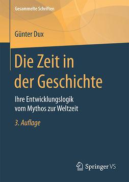 Dux, Günter - Die Zeit in der Geschichte, ebook