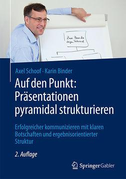 Binder, Karin - Auf den Punkt: Präsentationen pyramidal strukturieren, ebook