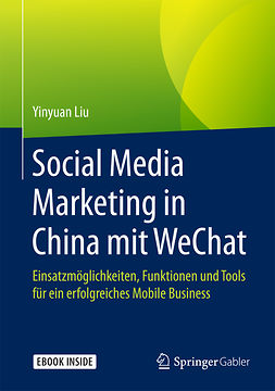 Liu, Yinyuan - Social Media Marketing in China mit WeChat, e-bok