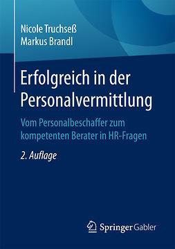 Brandl, Markus - Erfolgreich in der Personalvermittlung, ebook