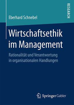 Schnebel, Eberhard - Wirtschaftsethik im Management, ebook