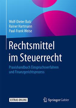 Butz, Wolf-Dieter - Rechtsmittel im Steuerrecht, ebook