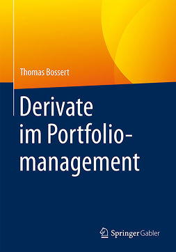 Bossert, Thomas - Derivate im Portfoliomanagement, ebook