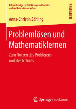 Söhling, Anna-Christin - Problemlösen und Mathematiklernen, ebook