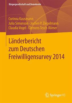 Kausmann, Corinna - Länderbericht zum Deutschen Freiwilligensurvey 2014, ebook