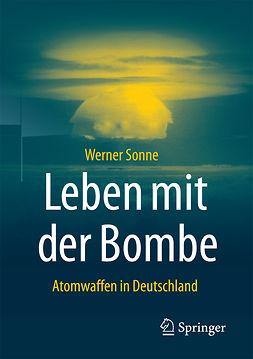 Sonne, Werner - Leben mit der Bombe, ebook