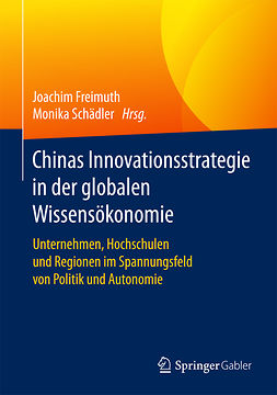 Freimuth, Joachim - Chinas Innovationsstrategie in der globalen Wissensökonomie, e-bok