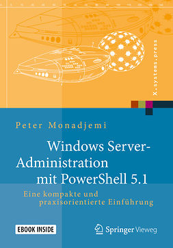 Monadjemi, Peter - Windows Server-Administration mit PowerShell 5.1, ebook
