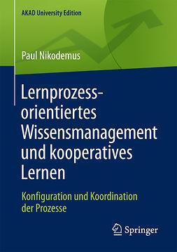 Nikodemus, Paul - Lernprozessorientiertes Wissensmanagement und kooperatives Lernen, ebook