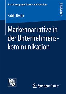 Neder, Pablo - Markennarrative in der Unternehmenskommunikation, e-bok
