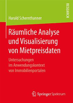 Schernthanner, Harald - Räumliche Analyse und Visualisierung von Mietpreisdaten, ebook