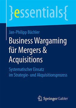 Büchler, Jan-Philipp - Business Wargaming für Mergers & Acquisitions, e-bok