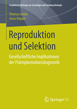 Lemke, Thomas - Reproduktion und Selektion, ebook