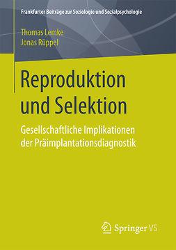 Lemke, Thomas - Reproduktion und Selektion, ebook
