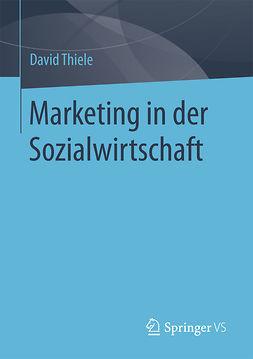 Thiele, David - Marketing in der Sozialwirtschaft, ebook