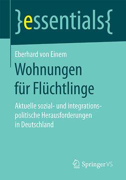 Einem, Eberhard von - Wohnungen für Flüchtlinge, ebook