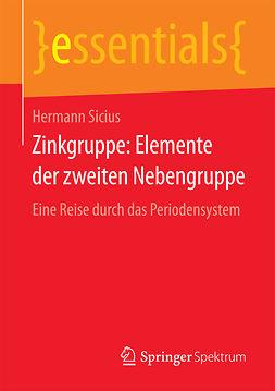 Sicius, Hermann - Zinkgruppe: Elemente der zweiten Nebengruppe, ebook