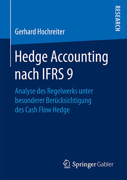 Hochreiter, Gerhard - Hedge Accounting nach IFRS 9, ebook