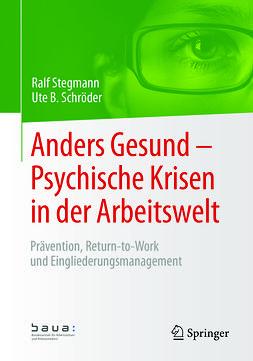 Schröder, Ute B. - Anders Gesund – Psychische Krisen in der Arbeitswelt, ebook