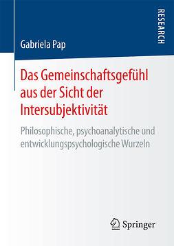 Pap, Gabriela - Das Gemeinschaftsgefühl aus der Sicht der Intersubjektivität, ebook