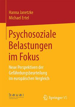 Arbeitsmedizi, Bundesanstalt für Arbeitsschutz und - Psychosoziale Belastungen im Fokus, e-bok