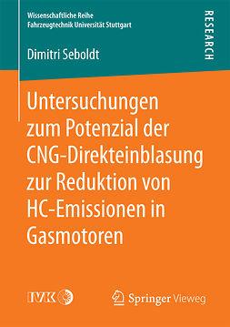 Seboldt, Dimitri - Untersuchungen zum Potenzial der CNG-Direkteinblasung zur Reduktion von HC-Emissionen in Gasmotoren, ebook