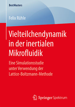 Rühle, Felix - Vielteilchendynamik in der inertialen Mikrofluidik, ebook