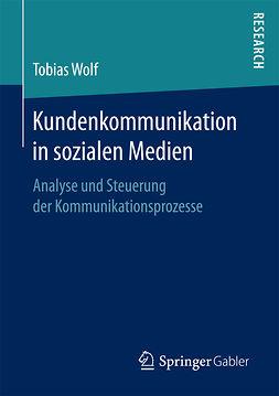 Wolf, Tobias - Kundenkommunikation in sozialen Medien, ebook