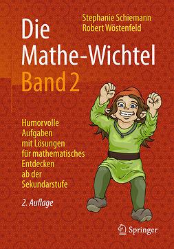 Schiemann, Stephanie - Die Mathe-Wichtel Band 2, ebook