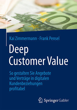 Pensel, Frank - Deep Customer Value, ebook