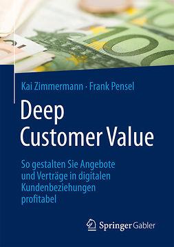 Pensel, Frank - Deep Customer Value, e-kirja